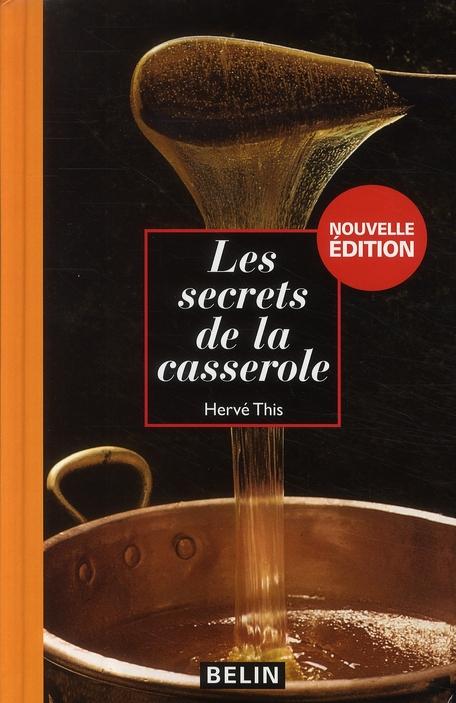 SECRETS DE LA CASSEROLE NVELLE ED 2008