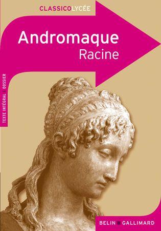 CLASSICO ANDROMAQUE DE RACINE