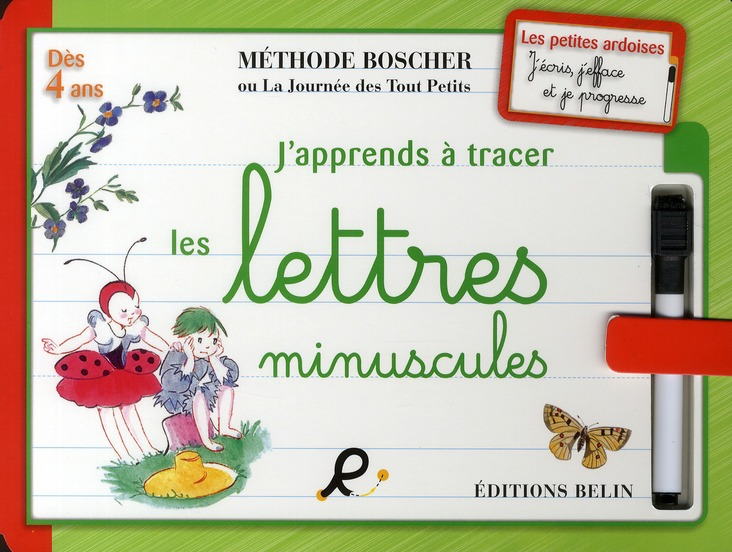 J'APPRENDS A TRACER LES LETTRES MINUSCULES.N METHODE BOSCHEROU LA JOURNEE DES TO