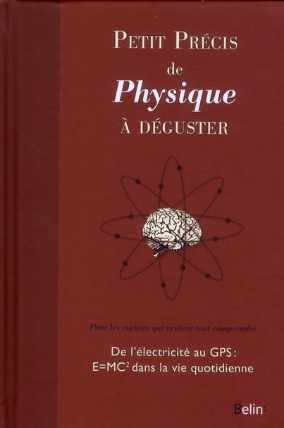 PETIT PRECIS DE PHYSIQUE A  DEGUSTER