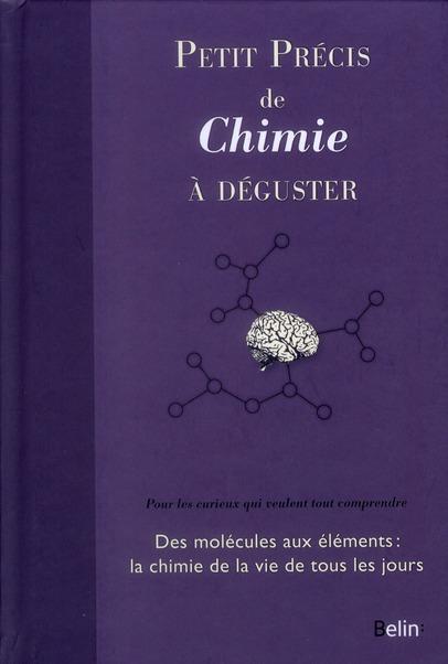 PETIT PRECIS DE CHIMIE A  DEGUSTER