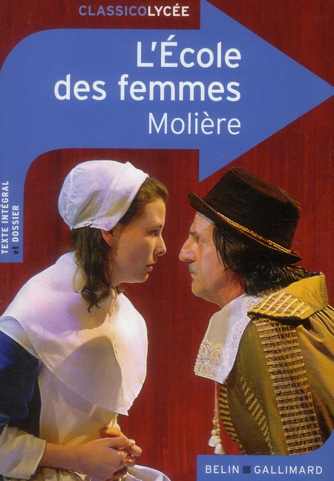 CLASSICO L'ECOLE DES FEMMES MOLIERE