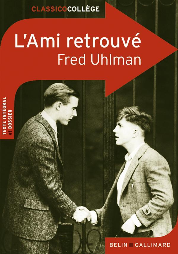 CLASSICO L'AMI RETROUVE DE FRED UHLMAN