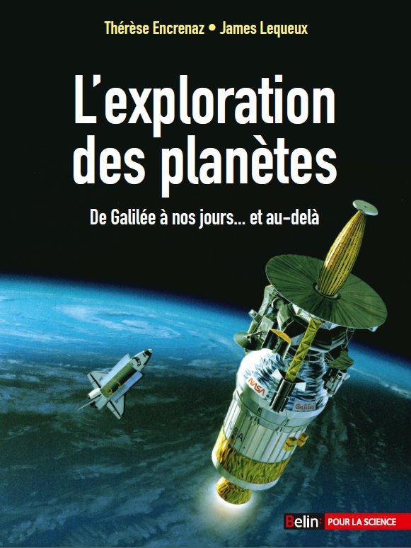 L'EXPLORATION DES PLANETES - DE GALILEE A NOS JOURS...