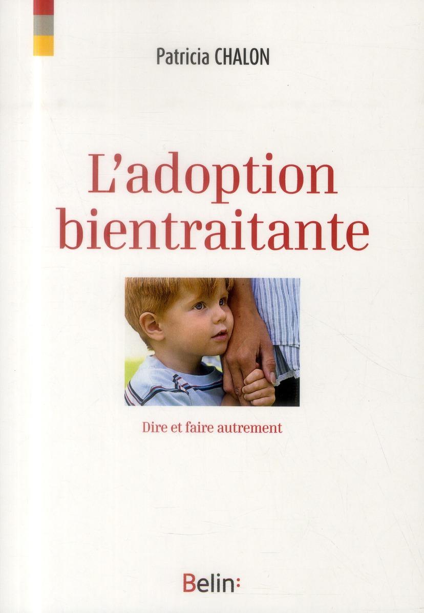 L'ADOPTION BIENTRAITANTE