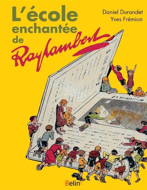 L'ECOLE ENCHANTEE DE RAYLAMBERT