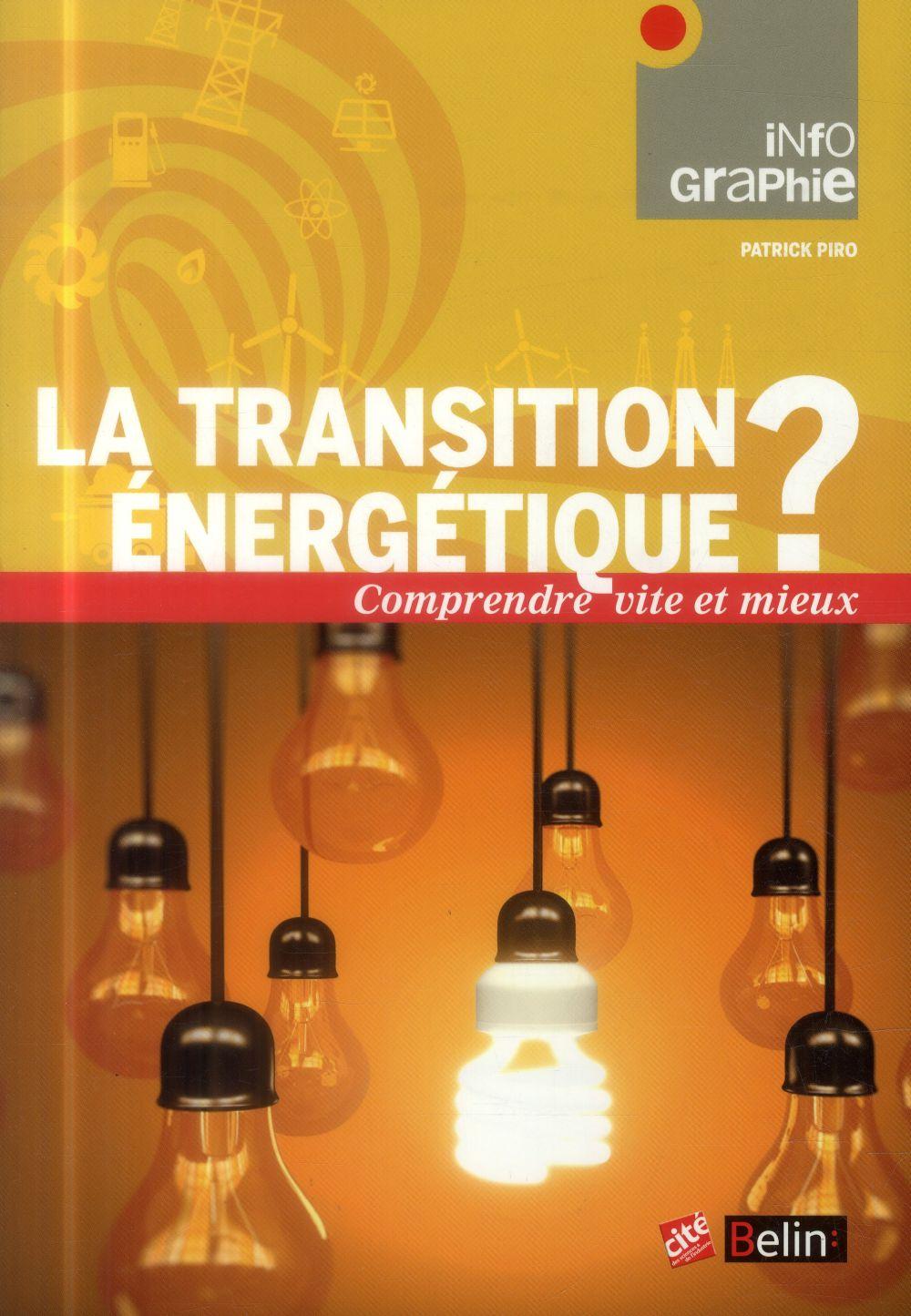 LA TRANSITION ENERGETIQUE ?