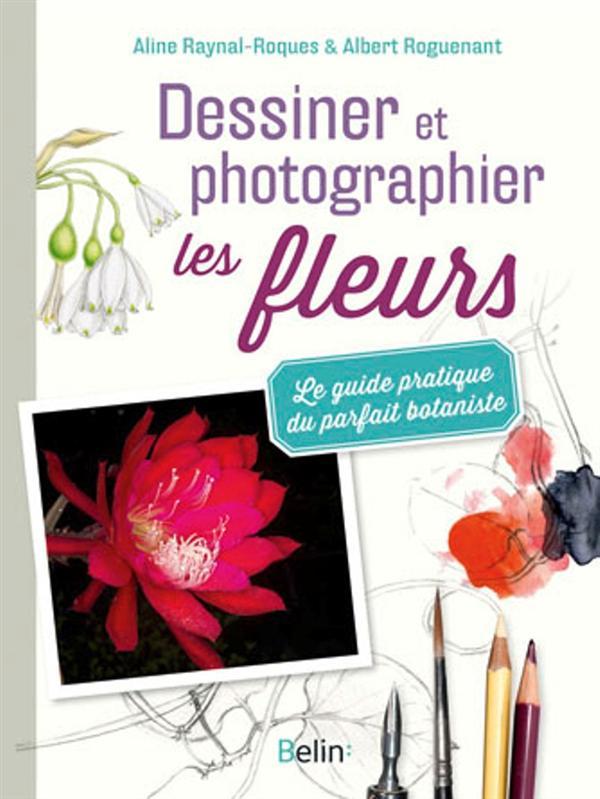 DESSINER ET PHOTOGRAPHIER LES FLEURS