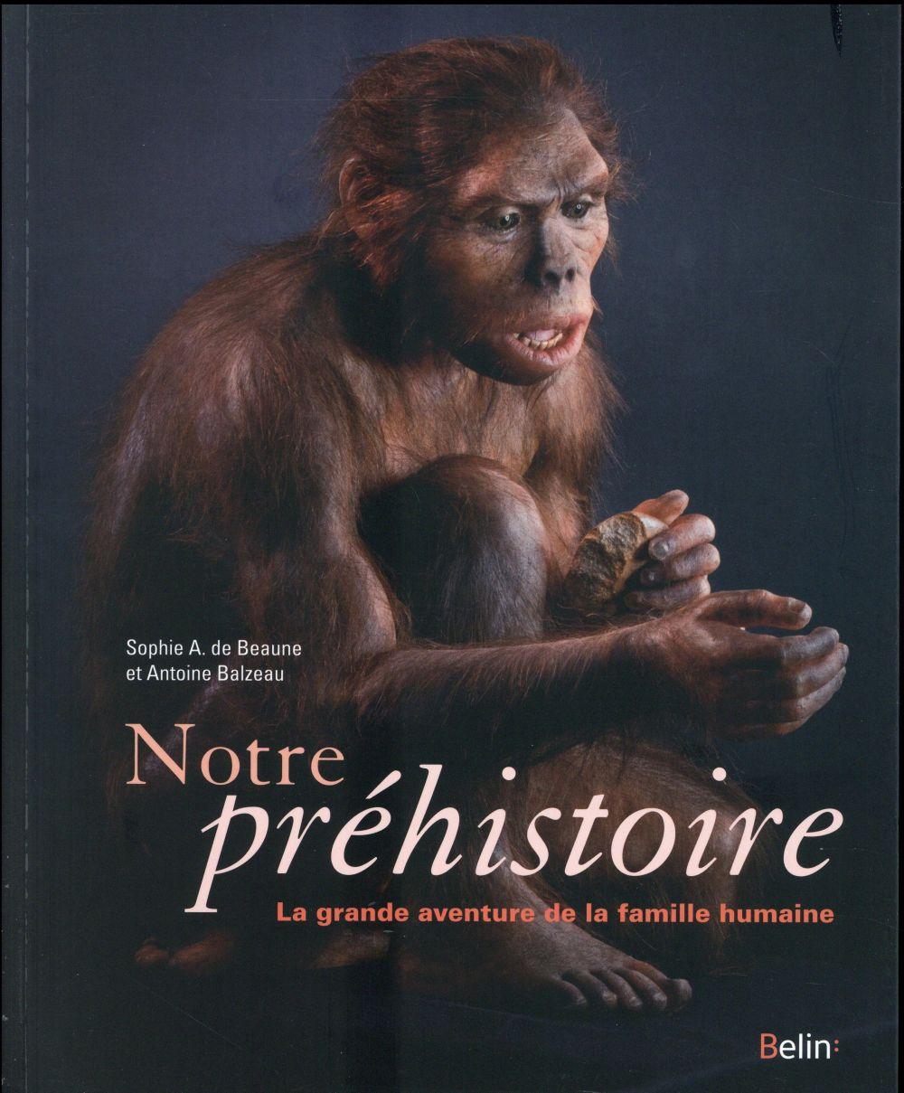 NOTRE PREHISTOIRE