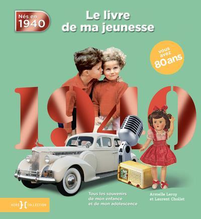 1940, LE LIVRE DE MA JEUNESSE