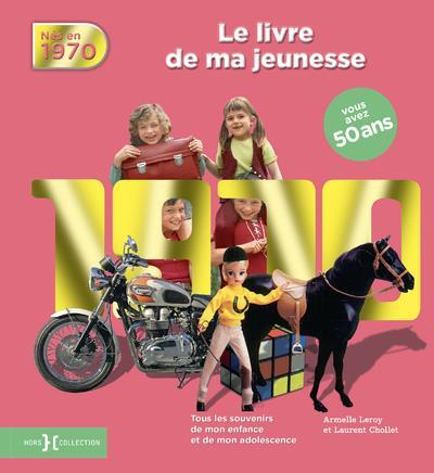 1970, LE LIVRE DE MA JEUNESSE
