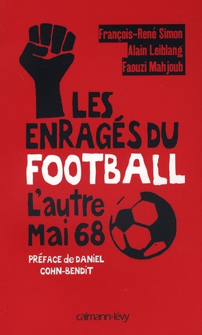 LES ENRAGES DU FOOTBALL