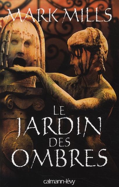 LE JARDIN DES OMBRES