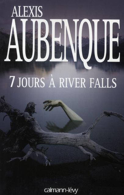 7 JOURS A RIVER FALLS