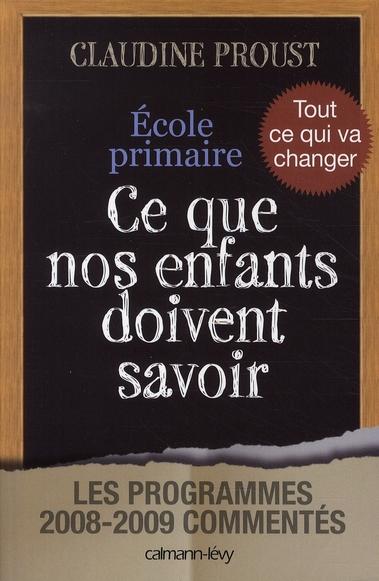 ECOLE PRIMAIRE CE QUE NOS ENFANTS DOIVENT SAVOIR