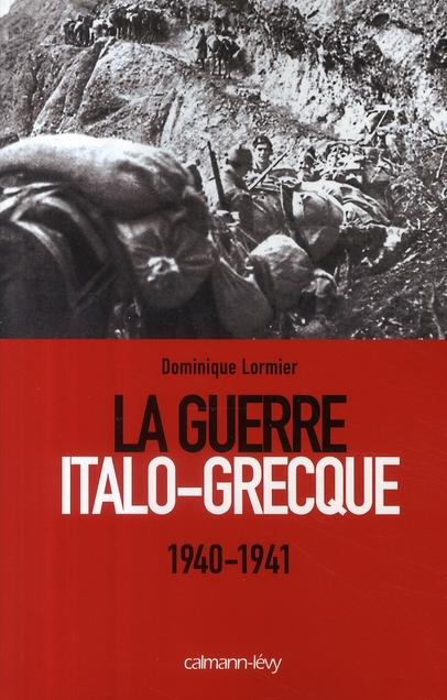 LA GUERRE ITALO-GRECQUE