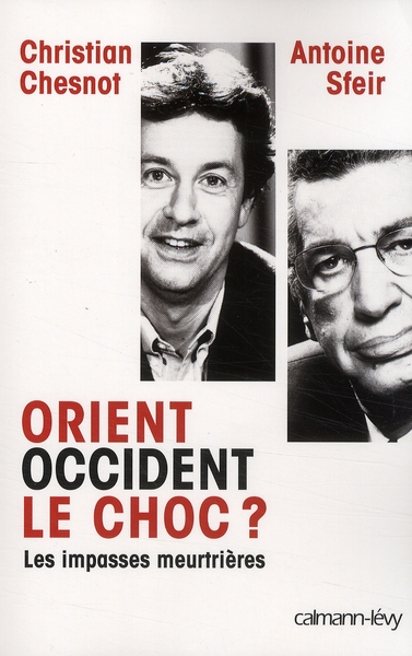ORIENT OCCIDENT LE CHOC ?