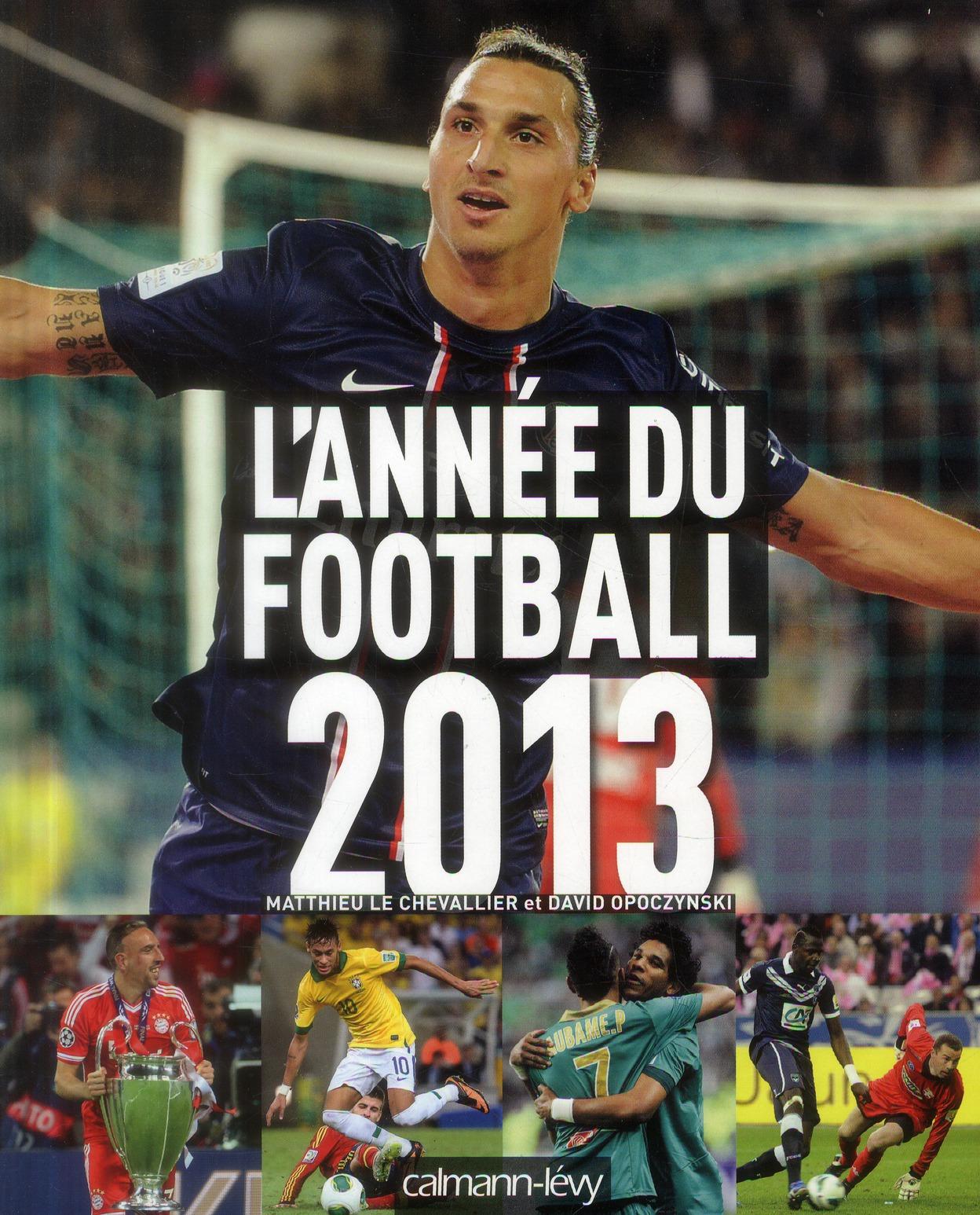 L'ANNEE DU FOOTBALL 2013 -N 41-