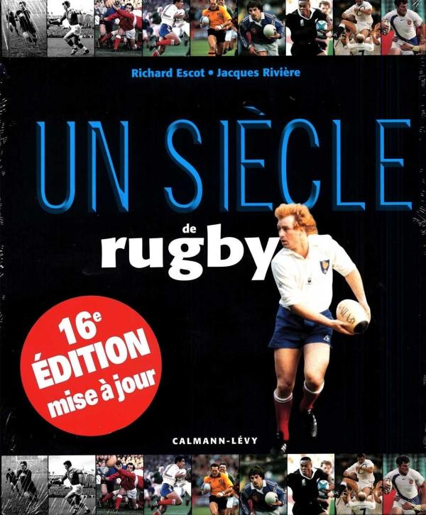 UN SIECLE DE RUGBY 2013 - 16EME EDITION -
