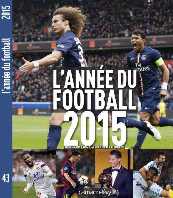 L'ANNEE DU FOOTBALL 2015 - N 43