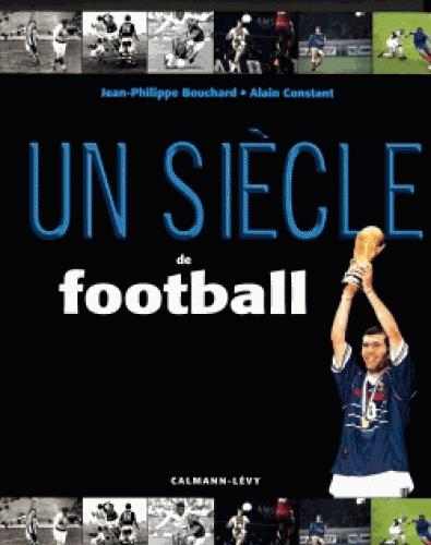 UN SIECLE DE FOOTBALL 2016