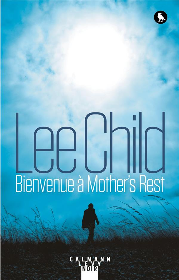 UNE AVENTURE DE JACK REACHER - 0 - BIENVENUE A MOTHER'S REST
