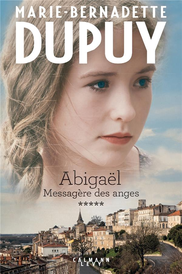 ABIGAEL TOME 5 : MESSAGERE DES ANGES