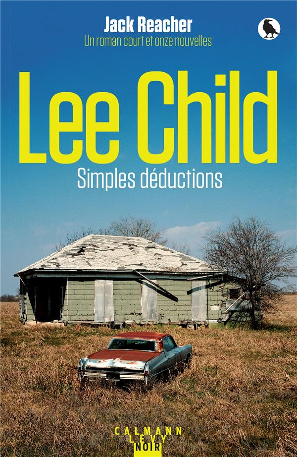 UNE AVENTURE DE JACK REACHER - SIMPLES DEDUCTIONS