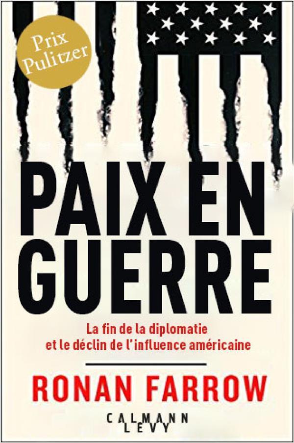 PAIX EN GUERRE - PRIX PULITZER 2018