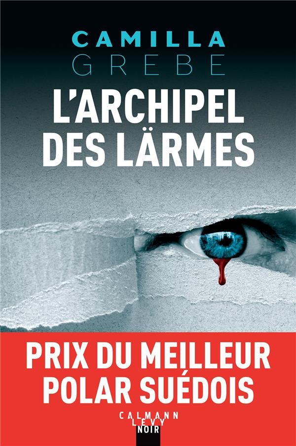 L'ARCHIPEL DES LARMES