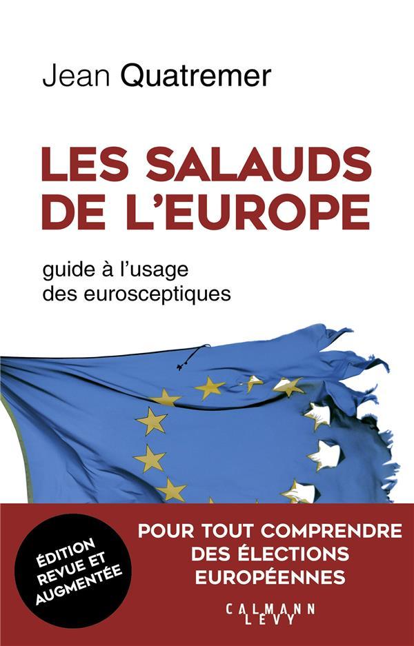 LES SALAUDS DE L'EUROPE - NED - GUIDE A L'USAGE DES EUROSCEPTIQUES