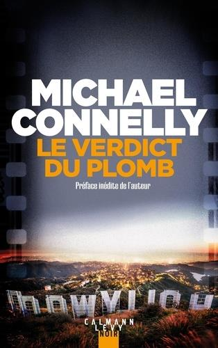 MICKEY HALLER - T02 - LE VERDICT DU PLOMB