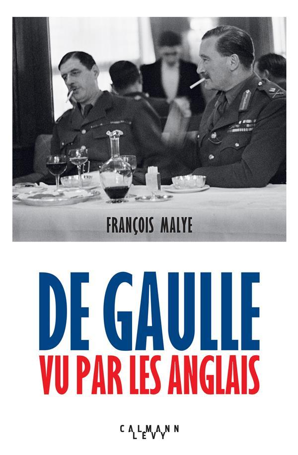 DE GAULLE VU PAR LES ANGLAIS - NOUVELLE EDITION 2020
