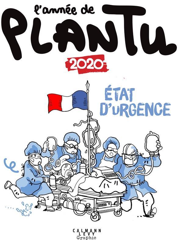 L'ANNEE DE PLANTU 2020 - ETAT D'URGENCE