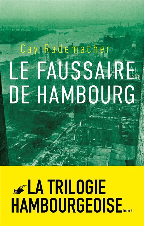 LE FAUSSAIRE DE HAMBOURG - TOME 3