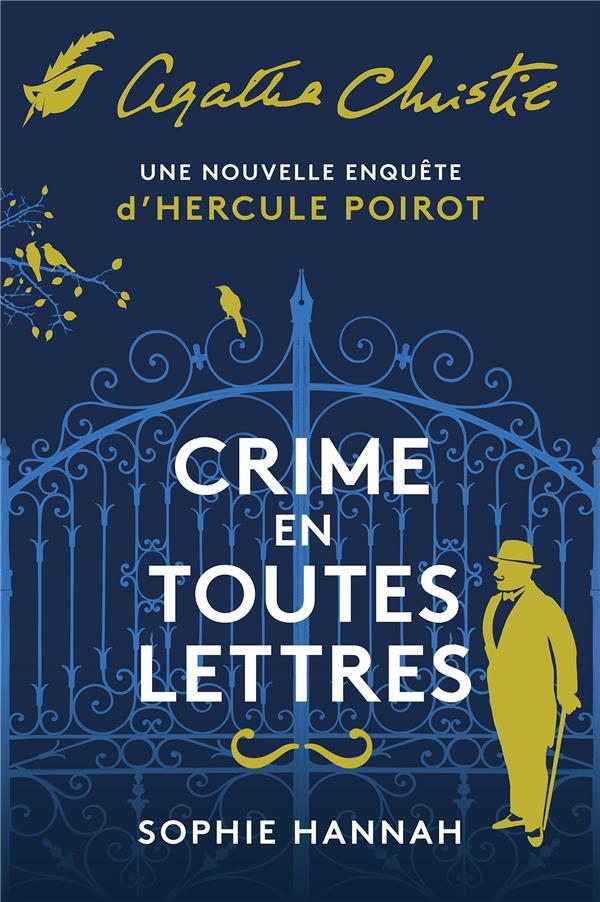 CRIME EN TOUTES LETTRES - UNE NOUVELLE ENQUETE D'HERCULE POIROT