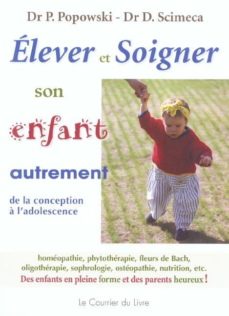 ELEVER ET SOIGNER SON ENFANT AUTREMENT