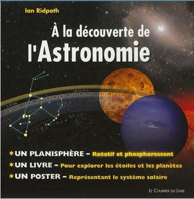 A LA DECOUVERTE DE L'ASTRONOMIE