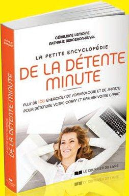 LA PETITE ENCYCLOPEDIE DE LA DETENTE MINUTE