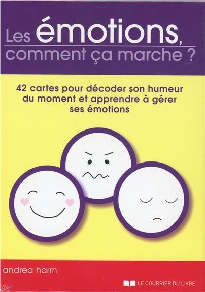 EMOTIONS COMMENT CA MARCHE (LES)
