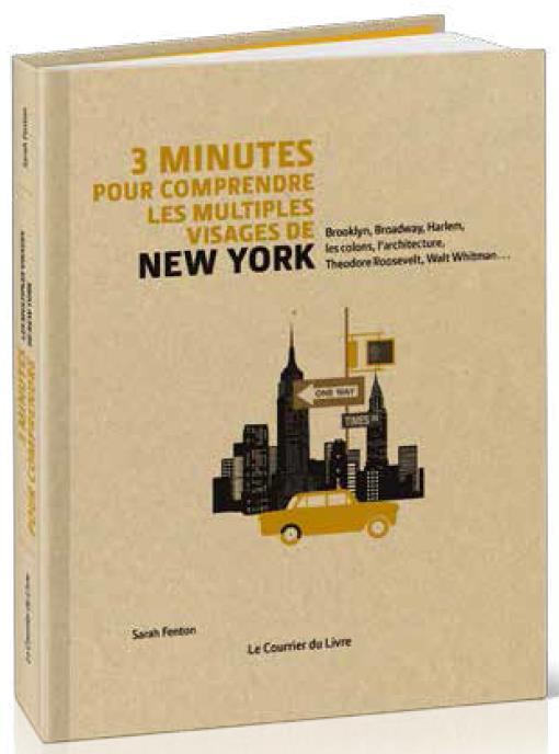 3 MINUTES POUR COMPRENDRE LES MULTIPLES VISAGES DE NEW YORK