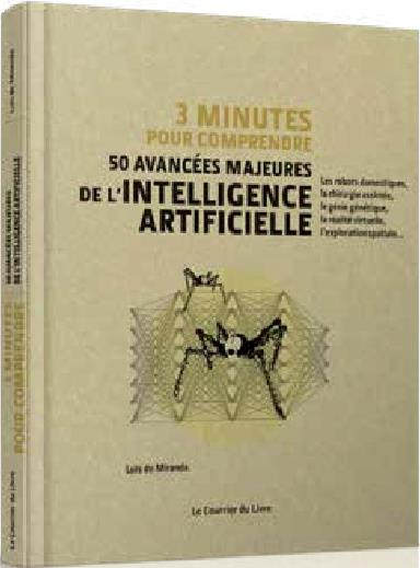 50 AVANCEES MAJEURES DE L'INTELLIGENCE ARTIFICIELLE 3 MINUTES POUR COMPRENDRE