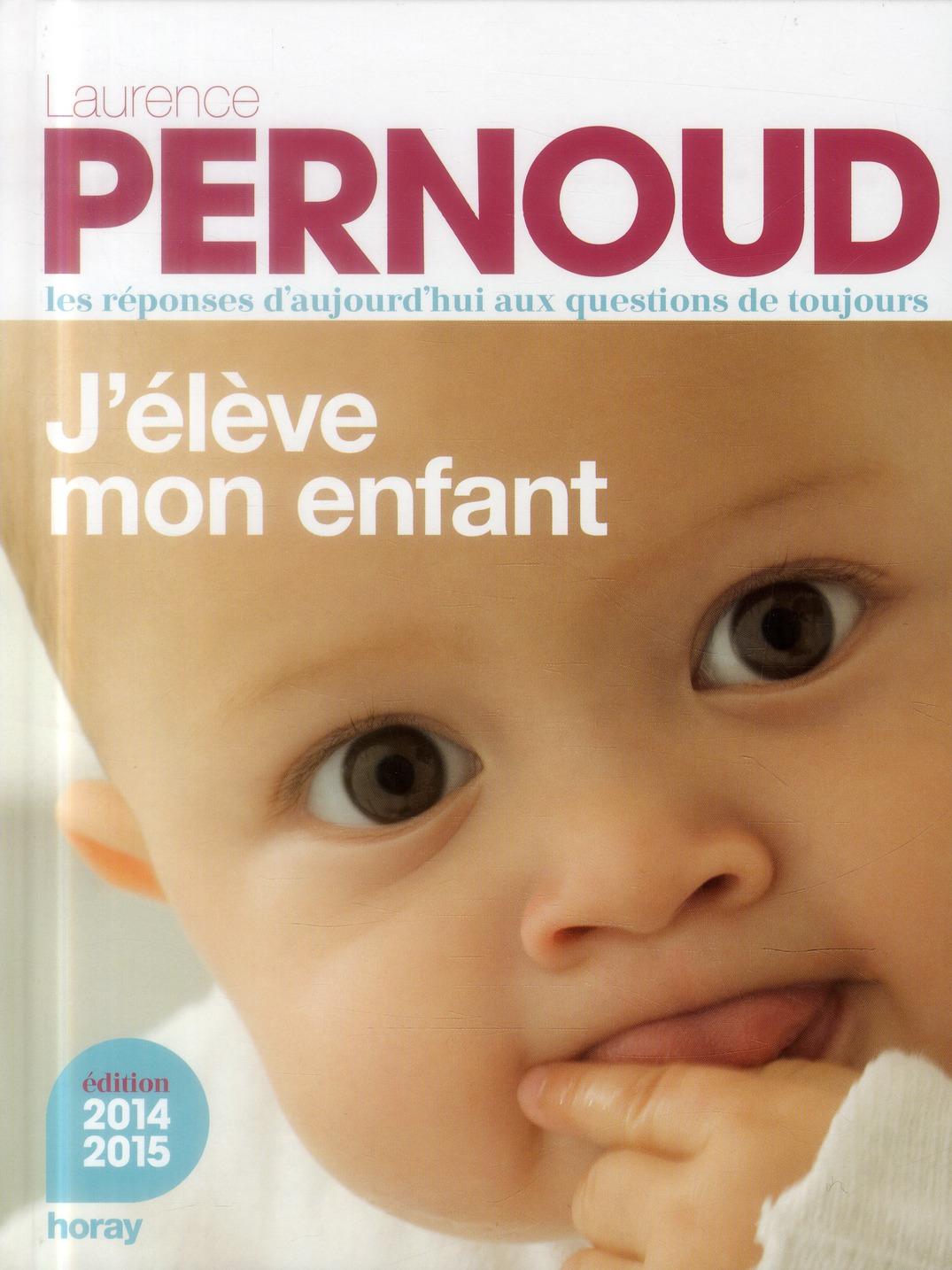 J'ELEVE MON ENFANT 2014 2015