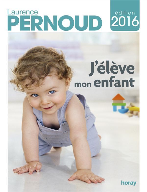 J'ELEVE MON ENFANT 2016