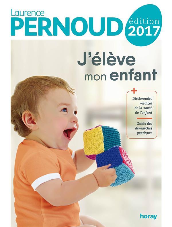 2017 J'ELEVE MON ENFANT