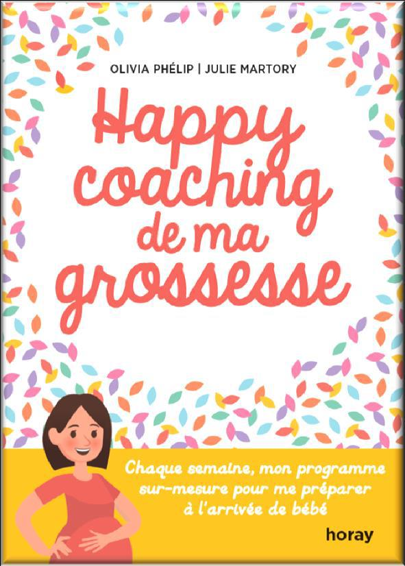 HAPPY COACHING DE MA GROSSESSE