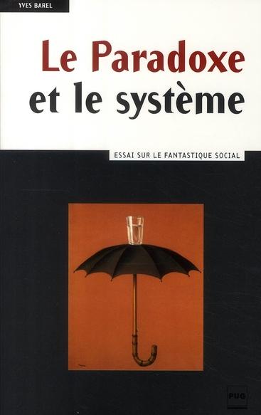 PARADOXE ET LE SYSTEME (LE)