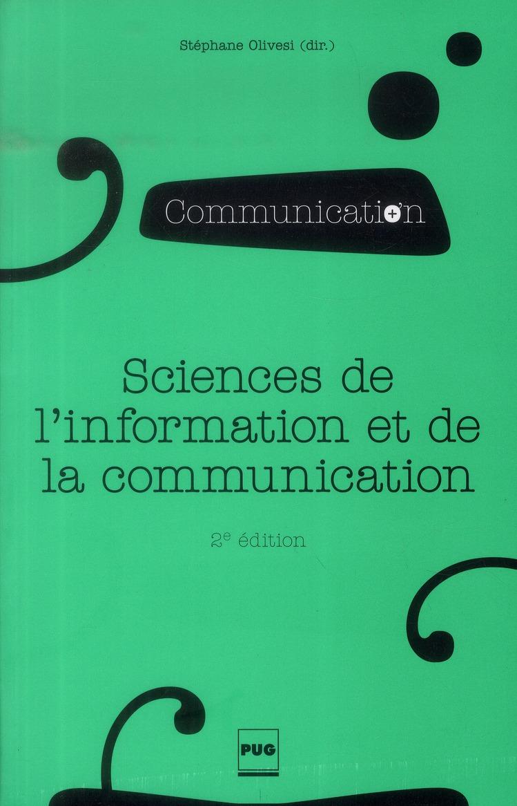 SCIENCES DE L'INFORMATION ET DE LA COMMUNICATION - OBJETS, SAVOIRS, DISCIPLINE