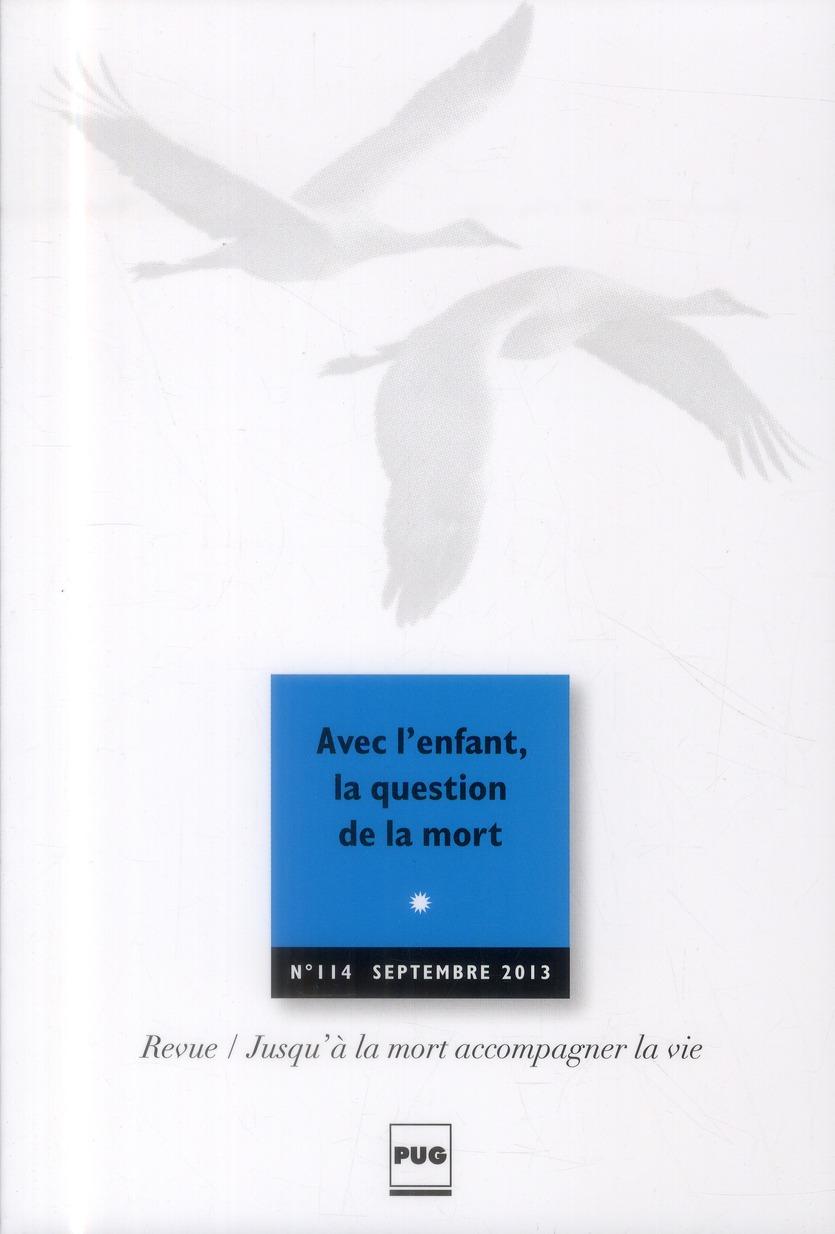 JALMALV - AVEC L'ENFANT, LA QUESTION DE LA MORT - N114