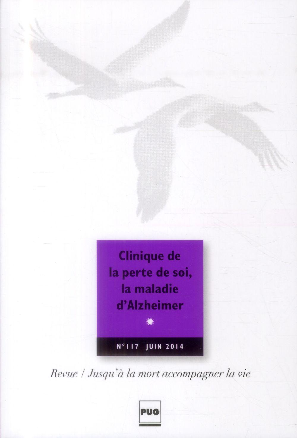 JALMALV-CLINIQUE DE LA PERTE DE SOI, MALADIE ALZHEIMER N117
